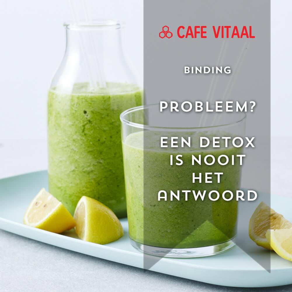 Waarom denk je dat je lichaam een detox nodig heeft?