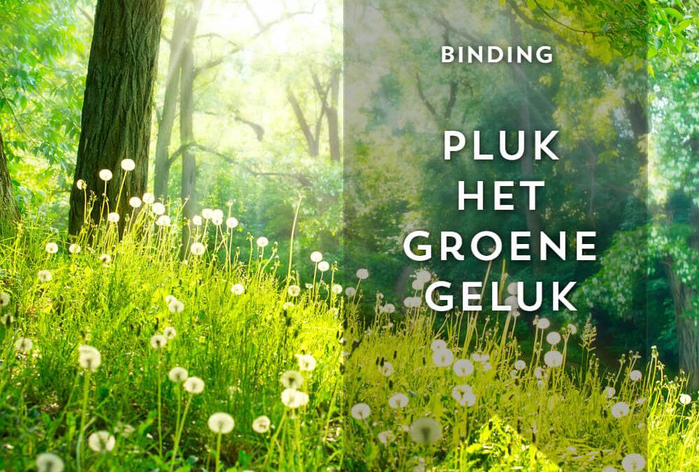 Pluk het groene geluk!