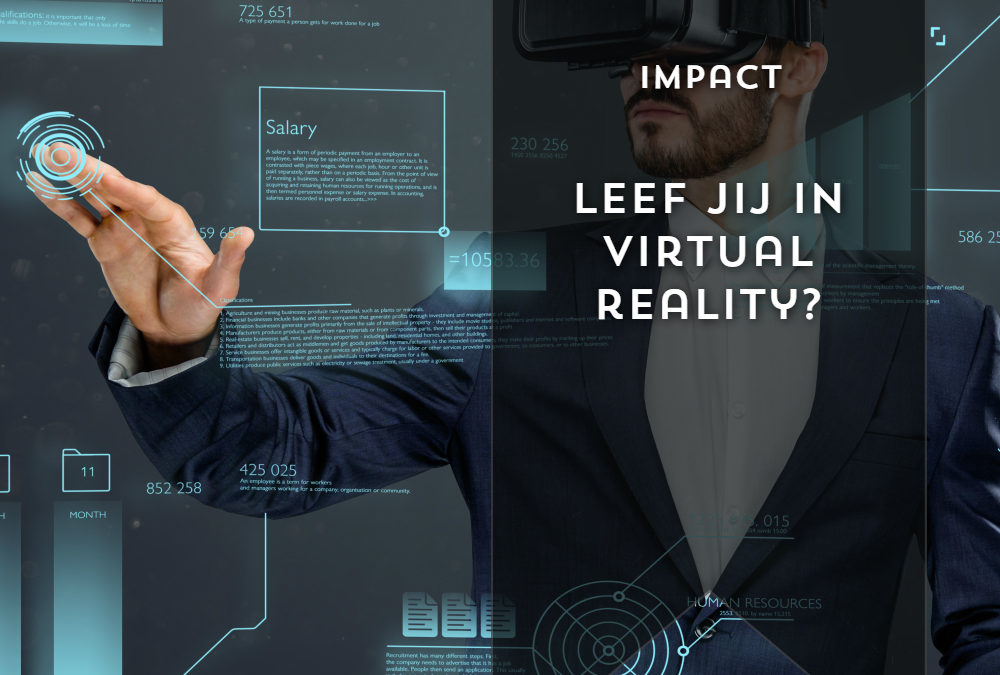 Leef jij in virtual reality?